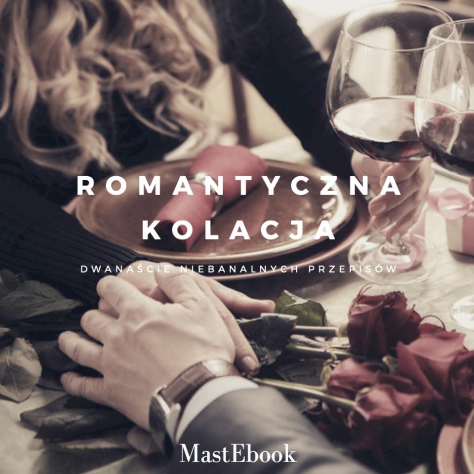 MastEbook - 12 Przepisów na Romantyczną Kolację